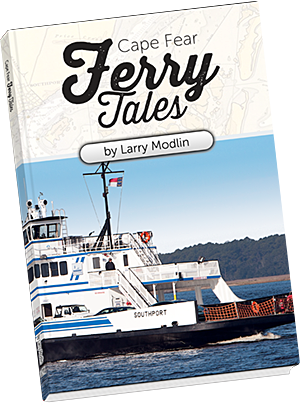 'Cape Fear Ferry Tales' by Larry Modlin